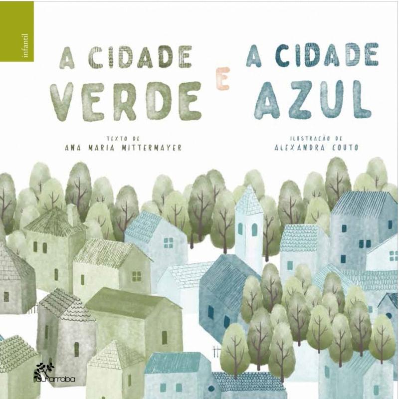 Alfarroba - A Cidade Verde e a Cidade Azul 1 Imagem zoom