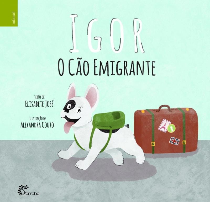 Alfarroba - Igor: O cão emigrante 1 Imagem zoom