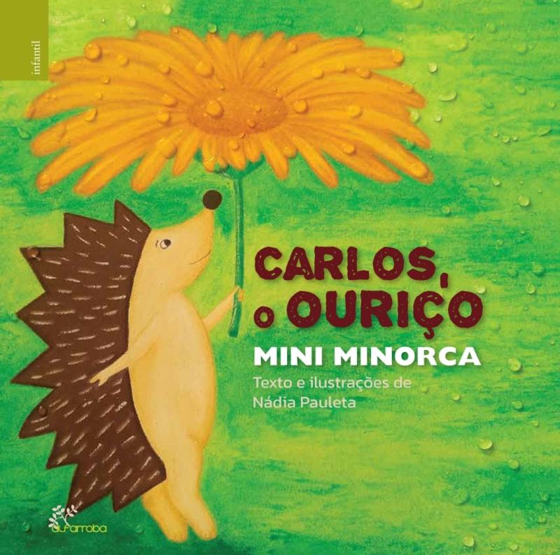 Alfarroba - Carlos, o ouriço Mini Minorca 1 Imagem zoom