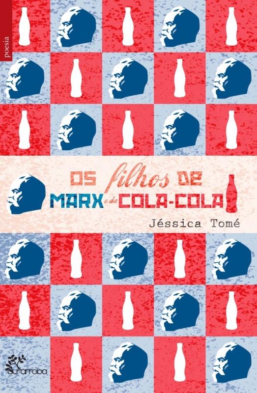 Os filhos de Marx e da Coca-Cola