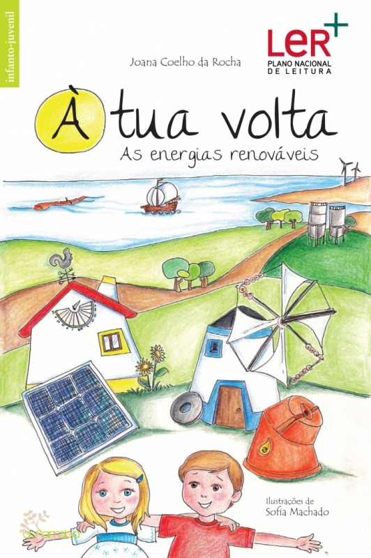 À tua volta —  As energias renováveis