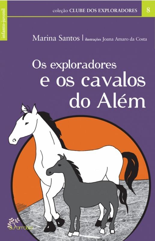 Os exploradores e os cavalos do Além