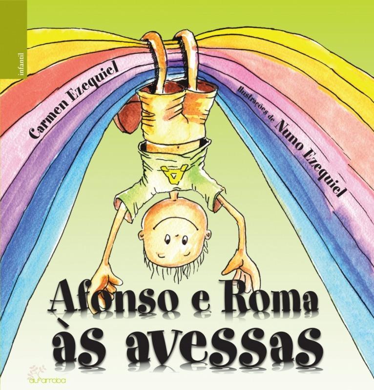 Alfarroba - Afonso e Roma às avessas 1 Imagem zoom