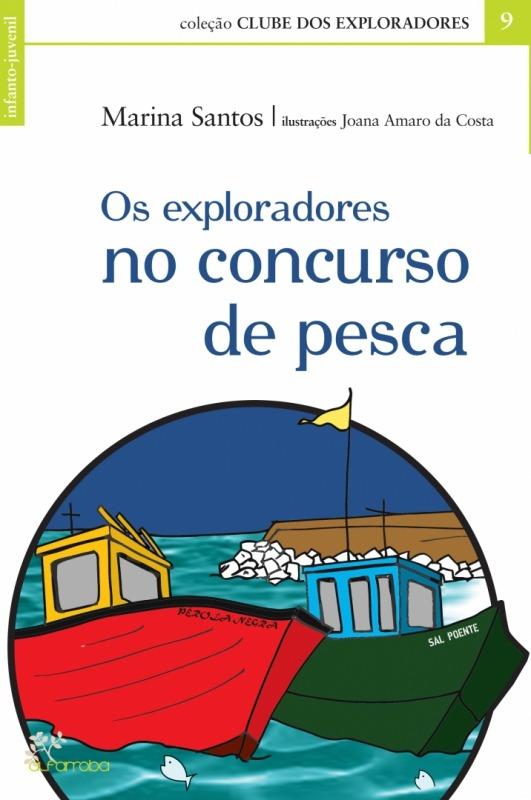 Os exploradores e o concurso de pesca