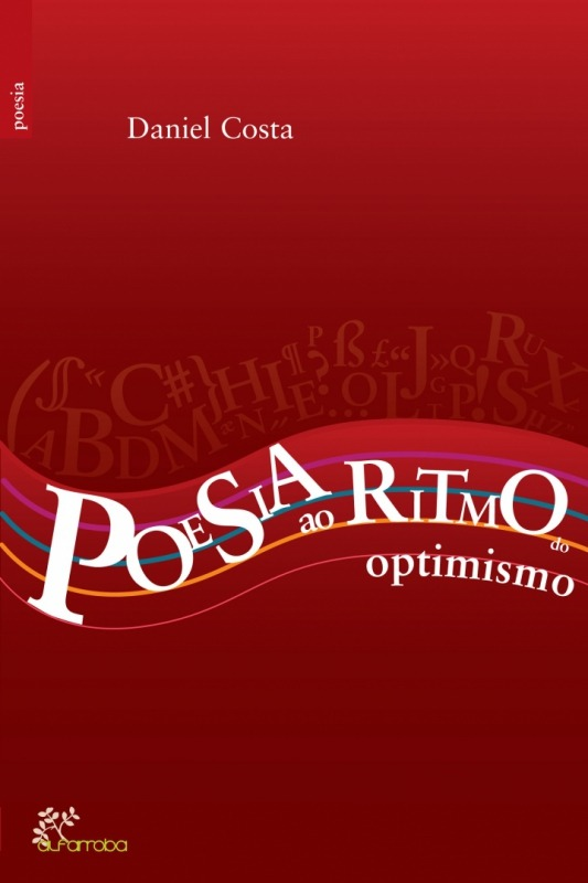 Alfarroba - Poesia ao Ritmo do Optimismo 1 Imagem zoom
