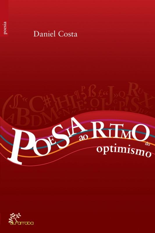 Alfarroba - Poesia ao Ritmo do Optimismo 1 Imagem zoom