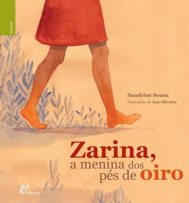 Alfarroba - Zarina, a menina dos pés de oiro 1 Imagem zoom