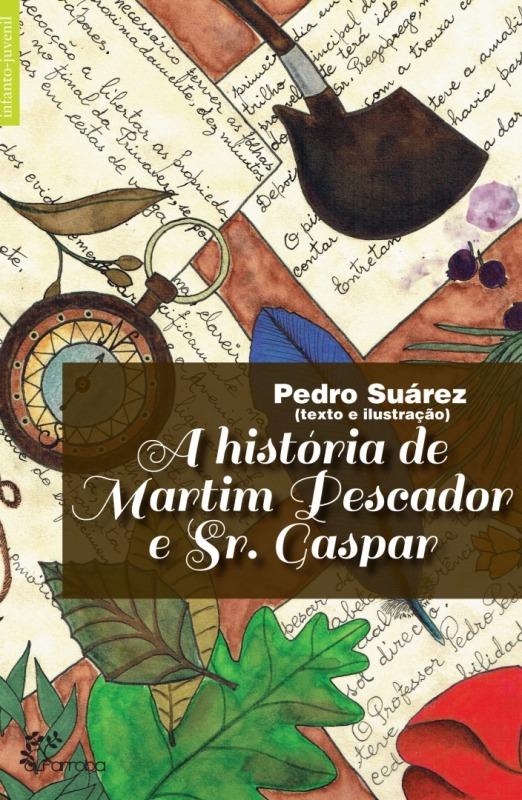 Alfarroba - A História de Martim Pescador e Sr. Gaspar 1 Imagem zoom