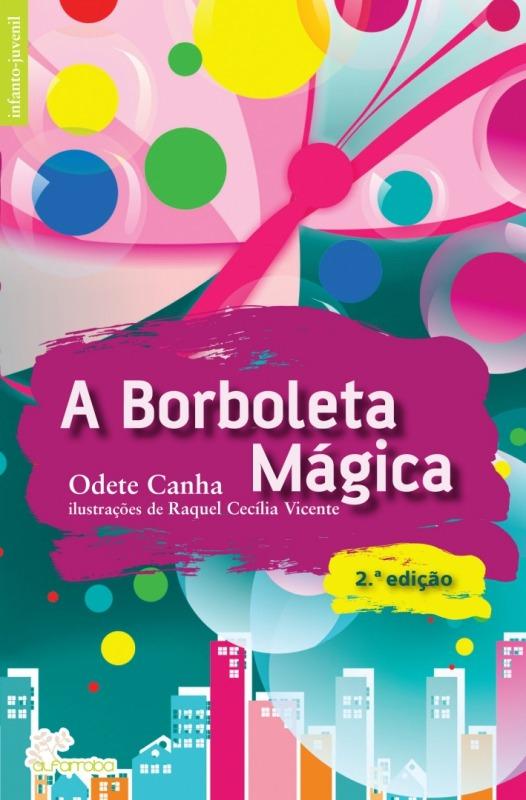 A Borboleta Mágica