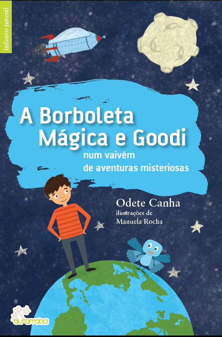 A Borboleta Mágica e Goodi num vaivém de aventuras misteriosas