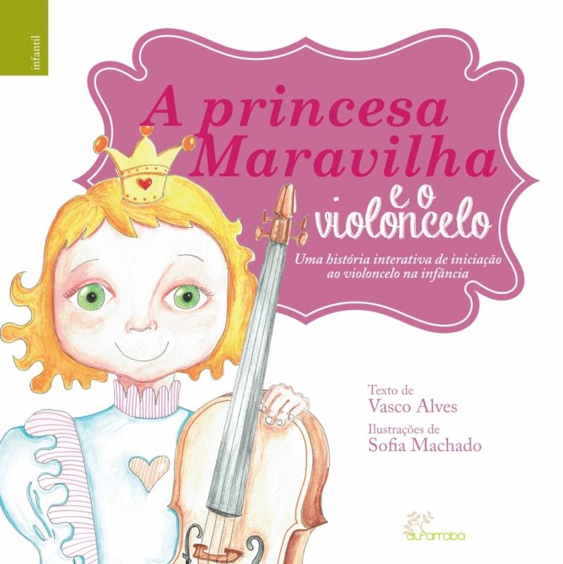 Alfarroba - A princesa Maravilha e o violoncelo 1 Imagem zoom
