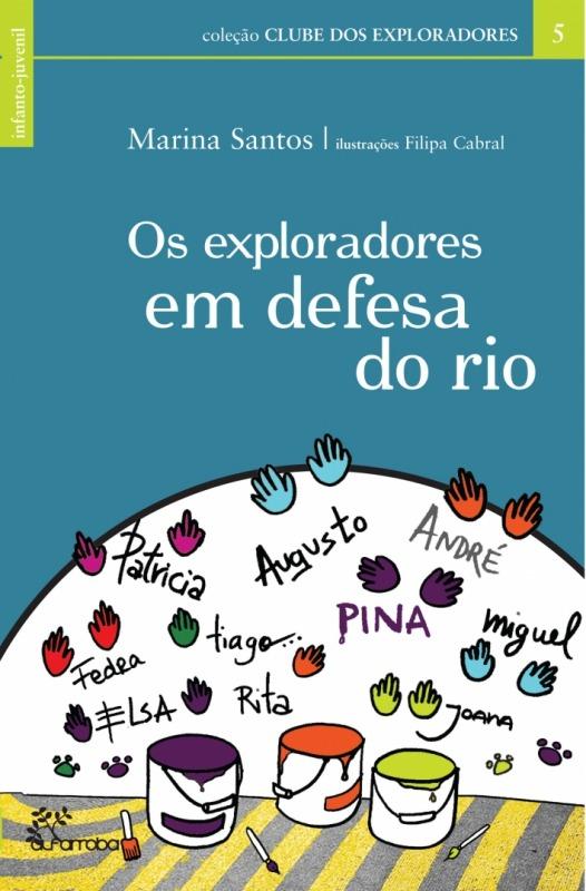 Os Exploradores em Defesa do Rio